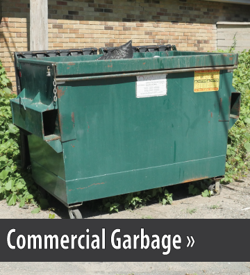 Photo of a green dumpster, button link to Commercial garbage information.
