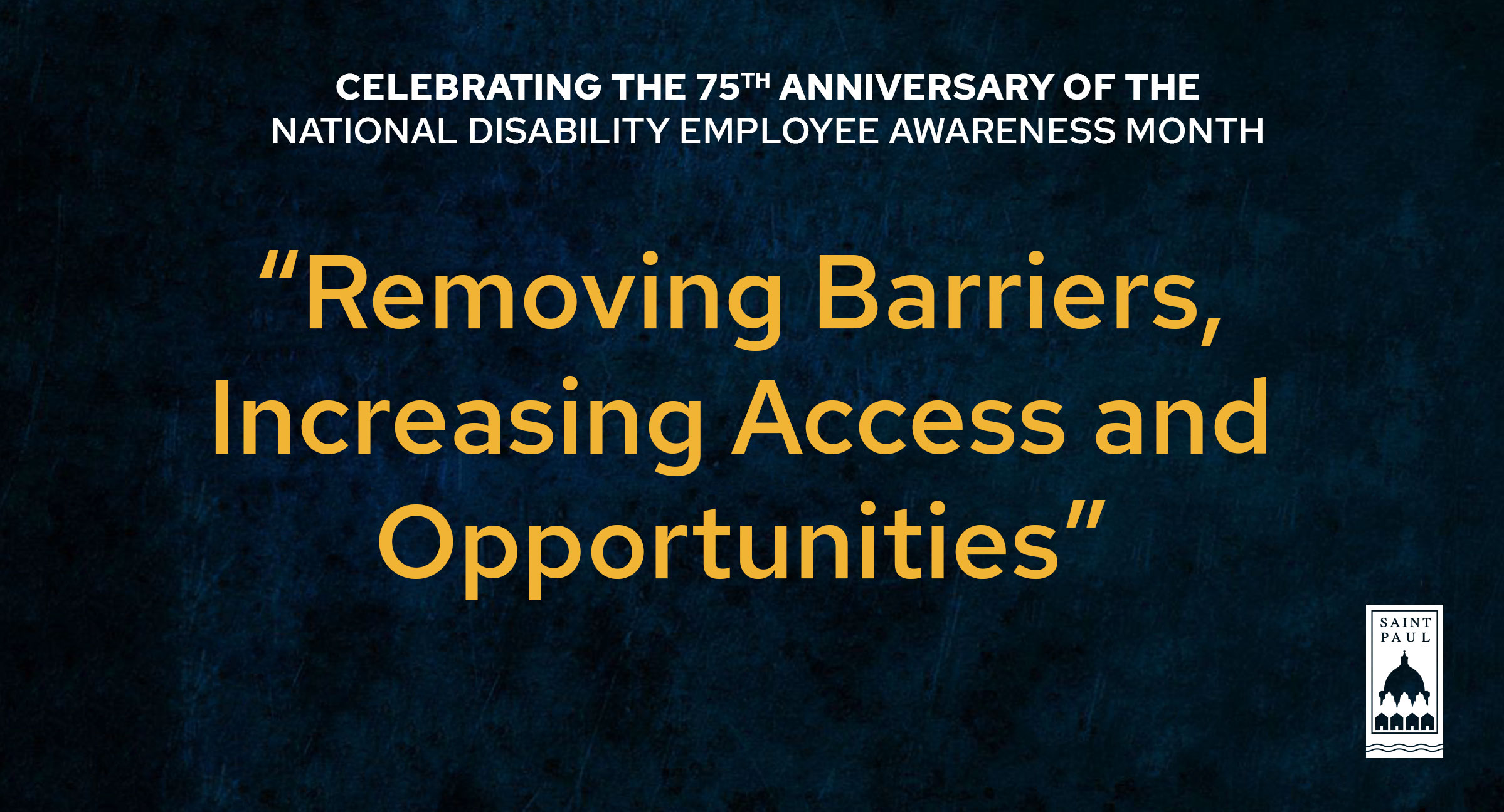 Celebrating the 75th Anniversary of National Disability Employment Awareness Month