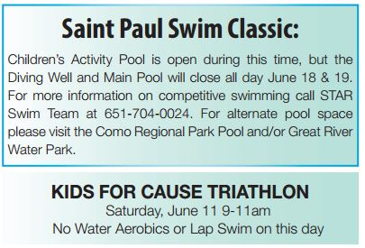 Saint Paul Swim Classic June 18 & 19 Kids for Cause Triathlon June 11