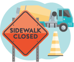 sidewalk closed sign with cement truck in background