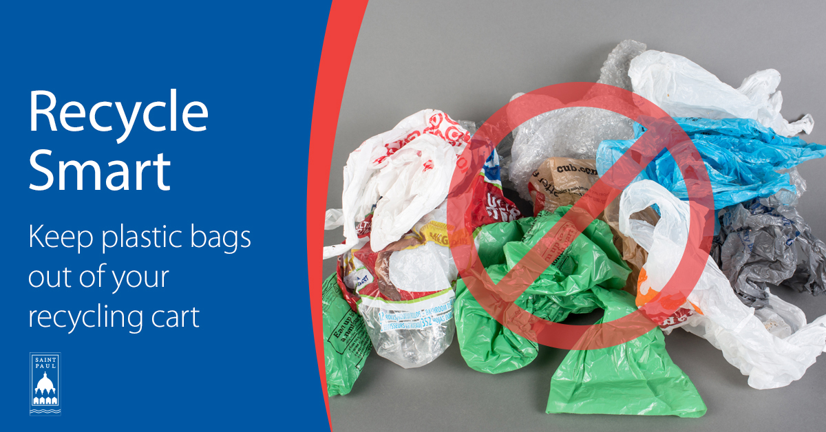 Image with Text: Recycle Smart, Don't put plastic bags in your recycling cart