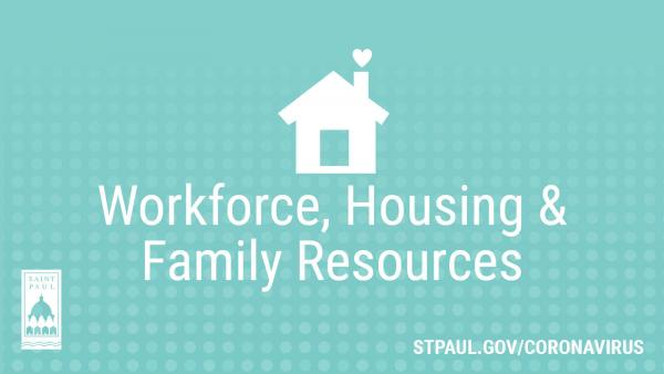 Workforce, Housing, and Family Resources