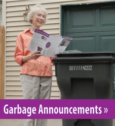 Woman reading garbage brochure, button link for Garbage Announcements.