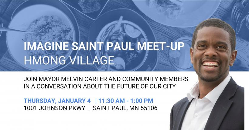 Meet up with Mayor Melvin Carter