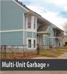 Photo of a blue apartment building, button link to Multi Unit Garbage Service