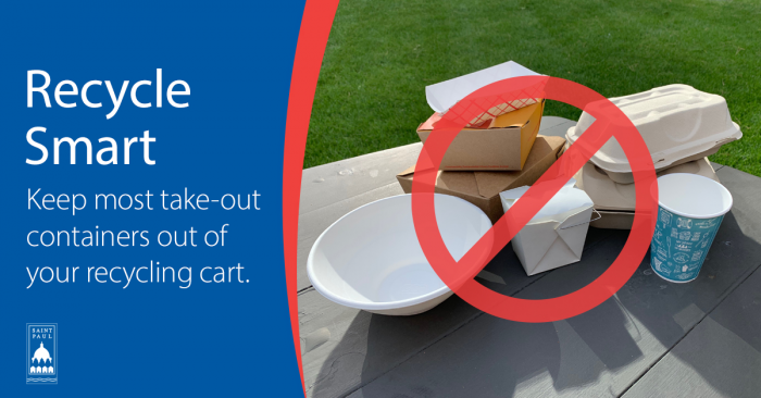 Image with Text: Recycle Smart: Don't put most take-out containers in your recycling cart