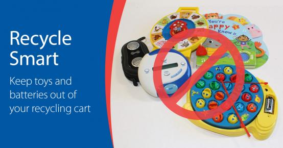 Recycle Smart - Keep kids toys and batteries out of your recycling cart. Picture of various electronic kids toys